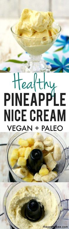 Pineapple Ice Cream #vegan #banana #dessert #recipe #healthy #pineapple