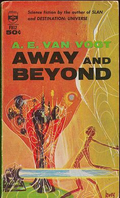 Away and Beyond by A.E. van Vogt, artwork by Richard Powers