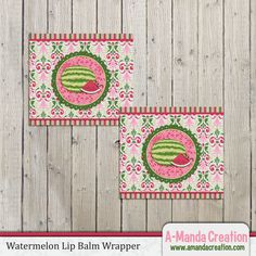 Watermelon Party Printable Lip Balm Wrappers, a great party favor that isn't candy!