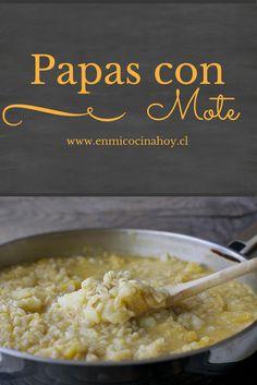 Las papas con mote son un acompañamiento o plato principal muy popular en el campo chileno. Chilean Recipes, Chilean Food, Healthy Fridge, Chili, English Food, Love Eat, Latin Food, 30 Minute Meals, Cheap Meals