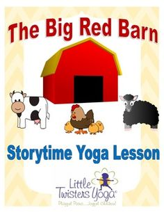 "Written by a professional children's yoga teacher, this lesson is the perfect farm-themed yoga and creative movement companion to the lovable book ""Big Red Barn"" By Margaret Wise Brown. Students will love retelling the story through fun poses for all of their favorite animals including a: Pig Horse Sheep Donkey Mouse Chicken Cow Cat Dog (and other fun yoga poses including a barn, scarecrow, tractor, etc!)"