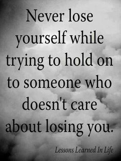 I find this important because I've realized that it's hard to let go of someone you care about, even though they don't care about you. I've met lots of people who have let this affect them. My friends have gone through depression just because a guy didn't care about them as much as they cared about him.