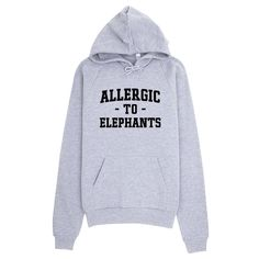 Allergic to Elephants Hoodie