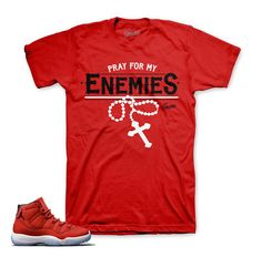 2274d3b6e74 Jordan 11 Win Like 96 Shirt - Enemies - Red. Matching JordansMatching ShirtsFlight  ShoesJordan ...