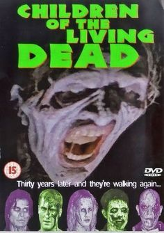 CHILDREN OF THE LIVING DEAD 2001