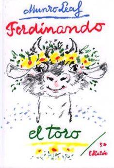 ESTIU-2016. Munro Leaf. Ferdinando el toro. Ficció (6-8 anys) Receptes per a pares. Llibre recomanat.