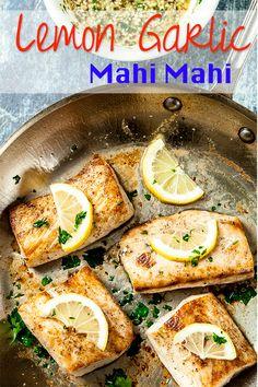 Lemon Garlic Mahi Mahi. Amazingly tender, flaky, healthy, and soooo delish! Super easy cooking method guarantees perfect fish every time. #lemon #mahimahi #fish #seafood #recipe #chewoutloud www.chewoutloud.com