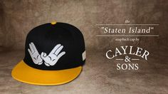"""The """"STATEN ISLAND"""" Snapback Cap by Cayler & Sons"""