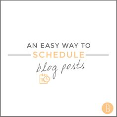 An easy way to schedule blog posts and create a blog editorial calendar. #blogtips #bloggertips #bloguettes