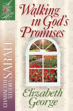 Walking in God's Promises (A Woman After God's Own Heart®) by Elizabeth George,