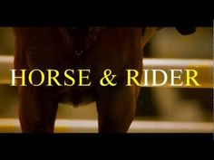 Horse & Rider: Understood by None. really like how this video was put together