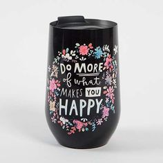Do More of What Makes You Happy:)