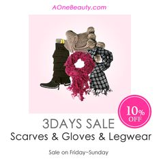 3DAY SALE - 10% OFF on All Scarves & Gloves & Legwear until Sunday Discounted price will be reflected at Check Out http://www.aonebeauty.com/scarves-gloves-legwear/?sort=newest #sale #scarf #gloves #legwarmer