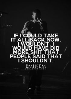 IG: Feelings, quotes, life stuff and the things you think but never say. Eminem Lyrics, Eminem Rap, Eminem Quotes, Rapper Quotes, Rap Lyrics, Song Lyric Quotes, Music Quotes, Eminem Slim Shady, Hip Hop Quotes