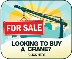Cranes for Sale Cranes For Sale, Looking To Buy, Construction, Building