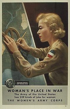"""""""Women's Place In War"""" ~ WWII Women's Army Corps recruiting poster, ca. 1940s."""