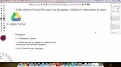 On this video, it's shown how to make colaborative documents with sts - how Google Drive fosters comunication between sts and the teacher and how it helps the assessment and orientation process of an a proposed assignment.