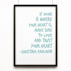 New week - new message. Make sure to feed that heart of yours with good stuff. #quotes #ecodecohome #inspiration