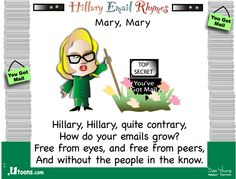 Hillary, Hillary quite contrary . . .