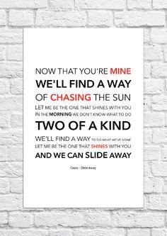 Oasis - Slide Away - Lyrical Song Art Poster