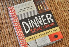 Honey We're Home: Dinner Planning and Organizing with help from my new favorite book/blog: Dinner, a Love Story