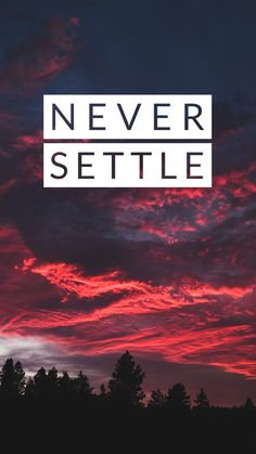 Oneplus Wallpaper - Never settle - Phone Unique Iphone Wallpaper, Hd Wallpaper Android, Iphone Wallpaper Glitter, Hd Phone Wallpapers, Phone Wallpaper Images, Dope Wallpapers, Gaming Wallpapers, Screen Wallpaper, Cool Wallpaper