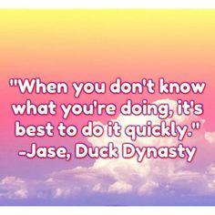 -Jase, Duck Dynasty