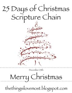 The Things I Love: Our Other Christmas Traditions---25 days of Bible Scriptures to read counting down to Christmas reminding us each day the TRUE meaning of Christmas