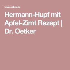 Hermann-Hupf mit Apfel-Zimt Rezept | Dr. Oetker