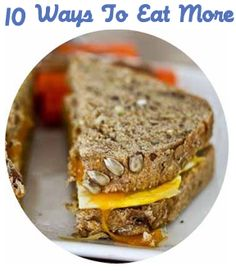 10 Ways To Eat More Real Food