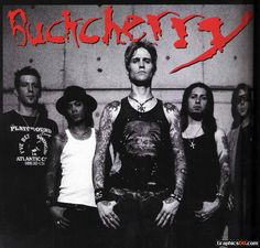Buckcherry, great band to see live!!! Amazing stage presence. Would go to their show anytime. Seen them live 2 times.