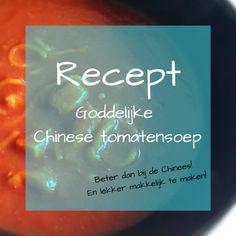 Recept: Goddelijke Chinese Tomatensoep - Cynspirerend.nl