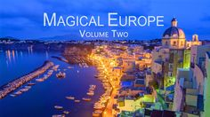 Magical Europe – Time-lapse Video