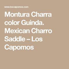 Montura Charra color Guinda. Mexican Charro Saddle – Los Capomos