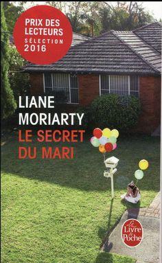 Le secret du mari, Liane Moriarty