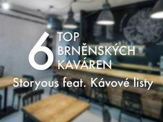 6 kaváren v Brně, ze kterých si sedne na prdel každej Pražák » Storyous.com