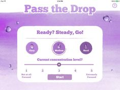 Pass The Drop by Momentous Institute < free app helps a classroom or group of students focus their attention on the work at hand with the goal of reducing distractions [also avail for Samsung tablet]