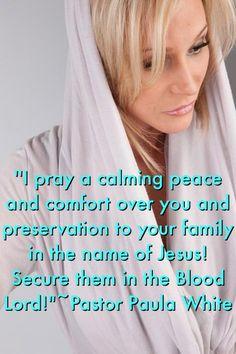 Pastor Paula White prayers .