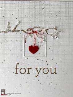 """Ich schenke dir mein Herz ❤️ einewunderschöneAussage für alle Verliebten ❤️❤️❤️                 Alles Liebe Karin   aus der Erlebniswelt:DP """"für dich"""",Stanze """"Rahmen Herz"""",Stanze """"Frühlingszweig"""","""