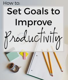 Learn how to set goals to improve productivity and time management skills! As part of a free time month long management and productivity workshop. #College #Success