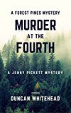 Free Kindle Book -   Murder At The Fourth: A Forest Pines Mystery Check more at http://www.free-kindle-books-4u.com/mystery-thriller-suspensefree-murder-at-the-fourth-a-forest-pines-mystery/