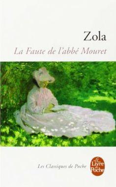 La Faute de l'abbé Mouret - Emile Zola
