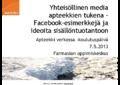 Apteekki netissä 7.5.2013 facebook esimerkkejä ja ideoita sisällöntuotantoon