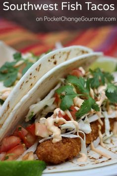 Southwest Fish Tacos :: Recipe on PocketChangeGourmet.com