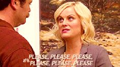 Can't Say No GIF - Please AmyPoehler LeslieKnope - Discover & Share GIFs