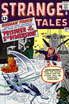 Strange Tales #103. The Human Torch and the Fifth Dimension. #StrangeTales #HumanTorch