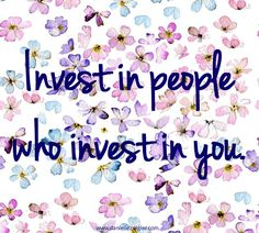 Tired of being the loyal sap who goes above and beyond and continuously gets shit on?  Don't invest in those people that don't appreciate you!