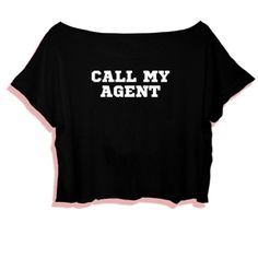 Crop Top Call My Agent. Buy 1 Get 1 Free Tumblr Crop Tee as seen on Etsy, Polyvore, Instagram and Forever 21. #tumblr #cropshirts #croptops #croptee #summer #teenage #polyvore #etsy #grunge #hipster #vintage #retro #funny #boho #bohemian