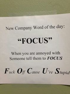 Focus.. Office word of the day