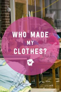 """It's Fashion Revolution Week and we encourage you to ask the question, """"who made my clothes?"""" So, just who exactly makes Wildly Co. kids clothes?"""